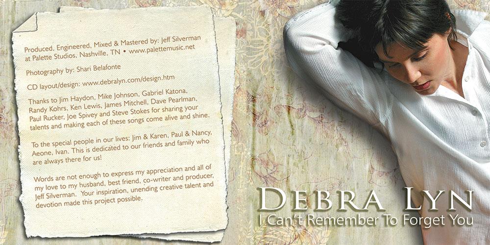 Debra Lyn - I Can't Remember To Forget You - Outside Booklet - Nashville-Mt. Juliet CD Design