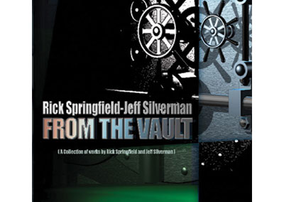 Rick Springfield-Jeff Silverman From The Vault Nashville CD Design