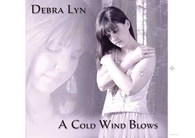 Debra Lyn – A Cold Wind Blows – Nashville-Mt. Juliet CD Design