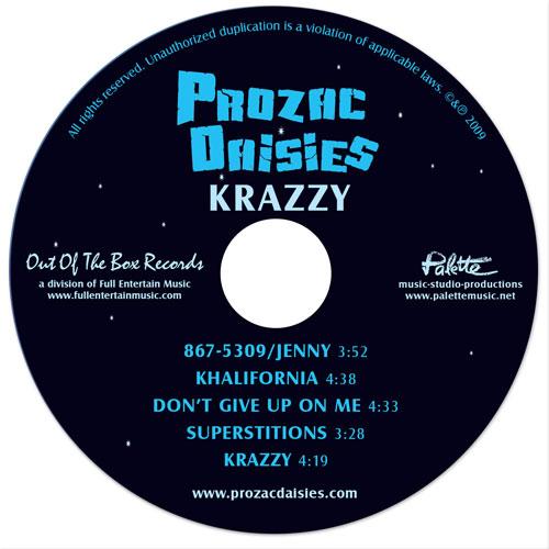 Prozac Daisies - Krazzy - Disc - Nashville-Mt. Juliet CD Design